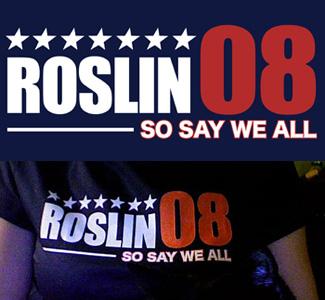 Battlestar Galactica T-Shirt - Laura Roslin for President - Roslin 08
