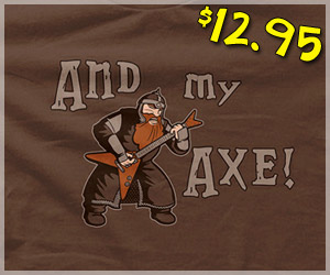 And My Axe Shirt, Lord of the Rings, Gimli Parody