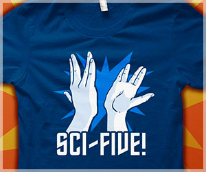 Sci-Five T-Shirt, Funny Sci-Fi Geek Nerd T-Shirt