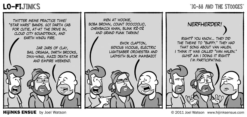 comic-2011-02-05-lo-fijinks-ig-88-and-the-stooges.jpg