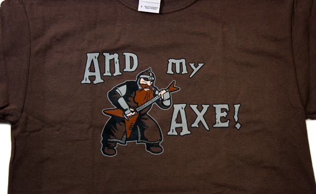 And My Axe - Gimli shirt by HijiNKS ENSUE at Topatoco