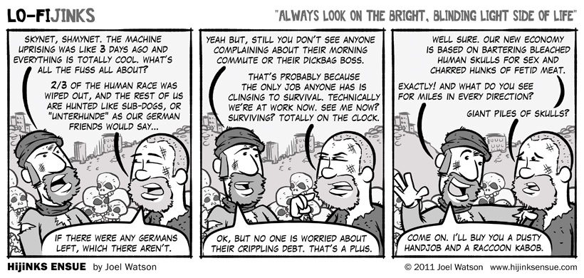 comic-2011-04-22-lo-fijinks-always-look-on-the-bright-blinding-light-side-of-life.jpg