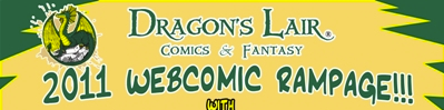 HijiNKS ENSUE at Dragons Lair Webcomic Rampage