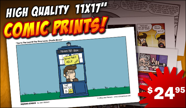 Get HijiNKS ENSUE Comic Prints!