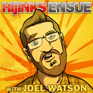 The HijiNKS ENSUE PODCAST