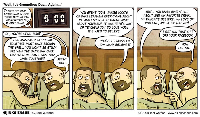 comic-2009-02-02-well-its-groundhog-day-again.jpg