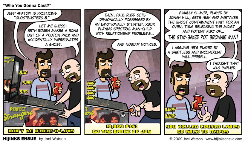 comic-2009-03-04-who-you-gonna-cast.jpg