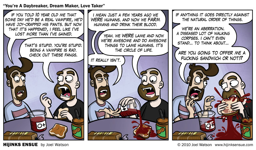 comic-2010-01-11-youre-a-daybreaker-dream-maker-love-taker.jpg