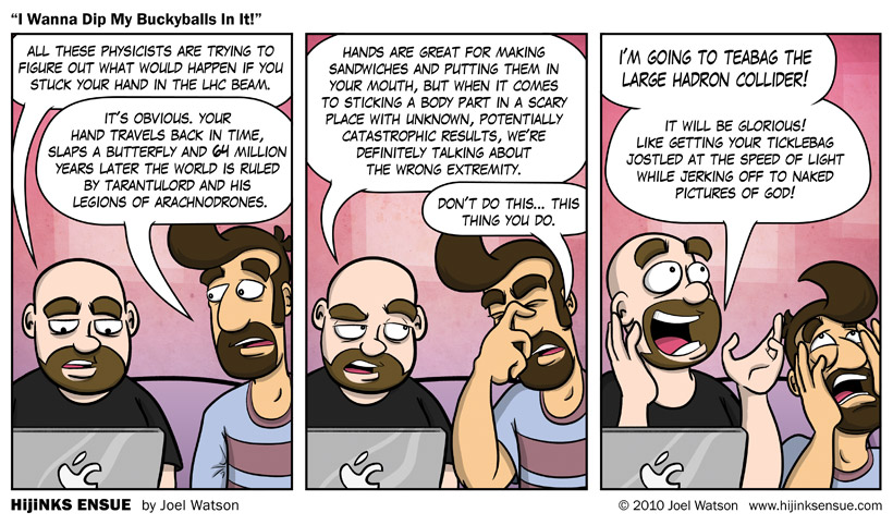 comic-2010-09-27-i-wanna-dip-my-buckyballs-in-it.jpg