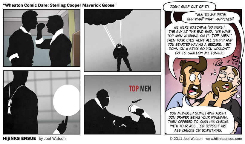 Wheaton Comic Dare: Sterling Cooper Maverick Goose
