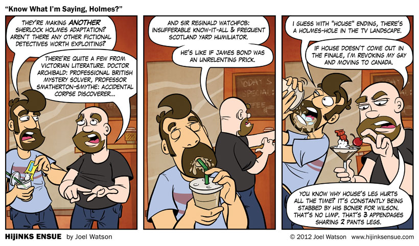 comic-2012-05-16-know-what-im-saying-holmes.jpg