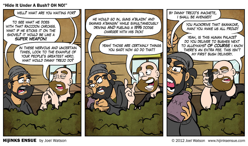 comic-2012-08-17-hide-it-under-a-bush-oh-no.jpg