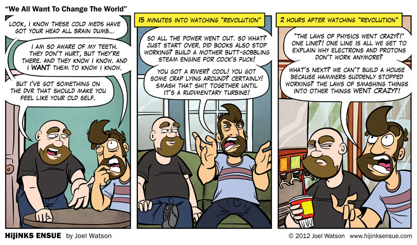 comic-2012-09-21-we-all-want-to-change-the-world.jpg