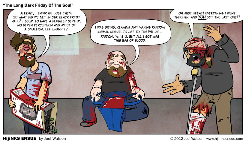 comic-2012-11-26-the-long-dark-friday-of-the-soul.jpg