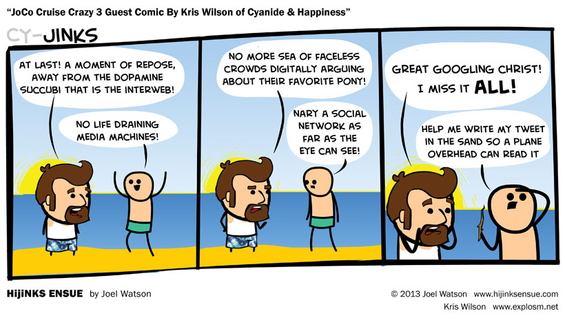JoCo Cruise Crazy 3 Guest Comic By Kris Wilson Of Cyanide And Happiness