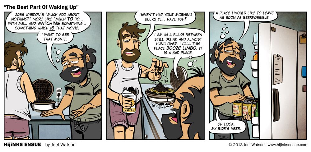 comic-2013-03-15-the-best-part-of-waking-up.jpg