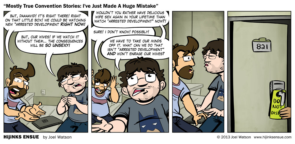 comic-2013-05-27-mostly-true-convention-stories-ive-just-made-a-huge-mistsake.jpg
