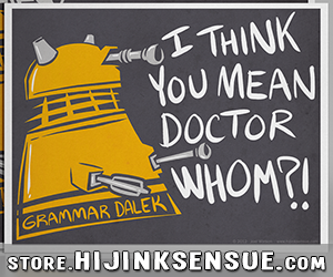 hijinks-ensue-store-2014-ads-grammar-dalek-print