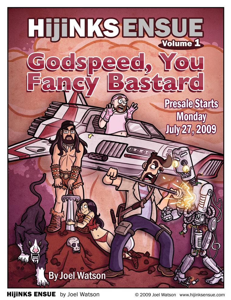 HijiNKS Ensue Volume 1: Godspeed You Fancy Bastard